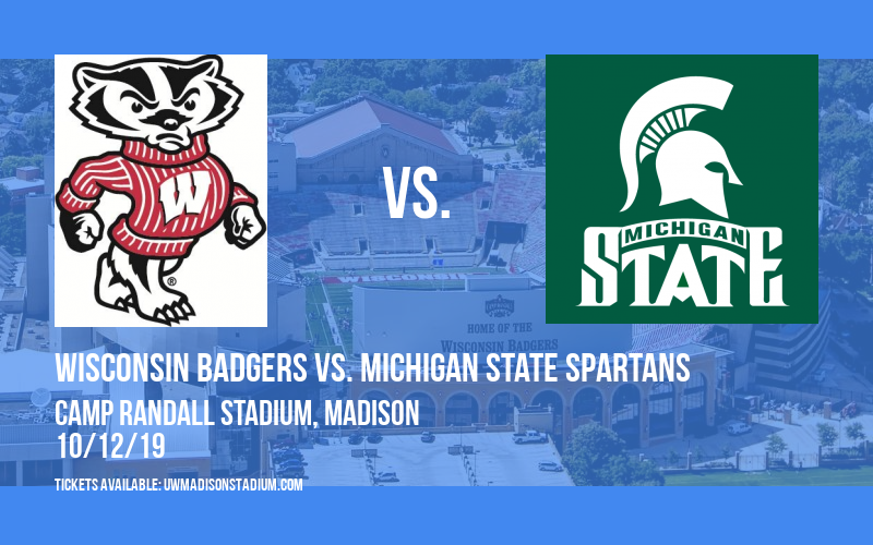 Wisconsin Badgers vs. Michigan State Spartans at Camp Randall Stadium