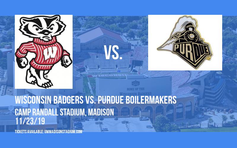 Wisconsin Badgers vs. Purdue Boilermakers at Camp Randall Stadium