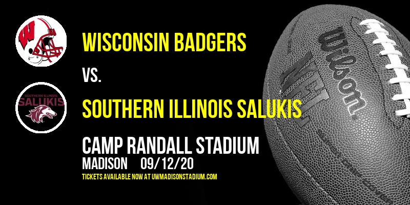 Wisconsin Badgers vs. Southern Illinois Salukis at Camp Randall Stadium