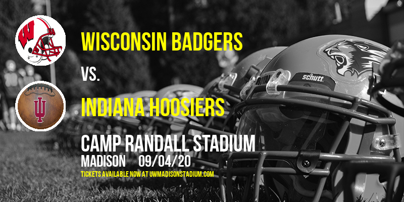 Wisconsin Badgers vs. Indiana Hoosiers at Camp Randall Stadium