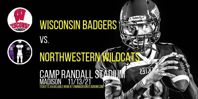 Wisconsin Badgers vs. Northwestern Wildcats at Camp Randall Stadium